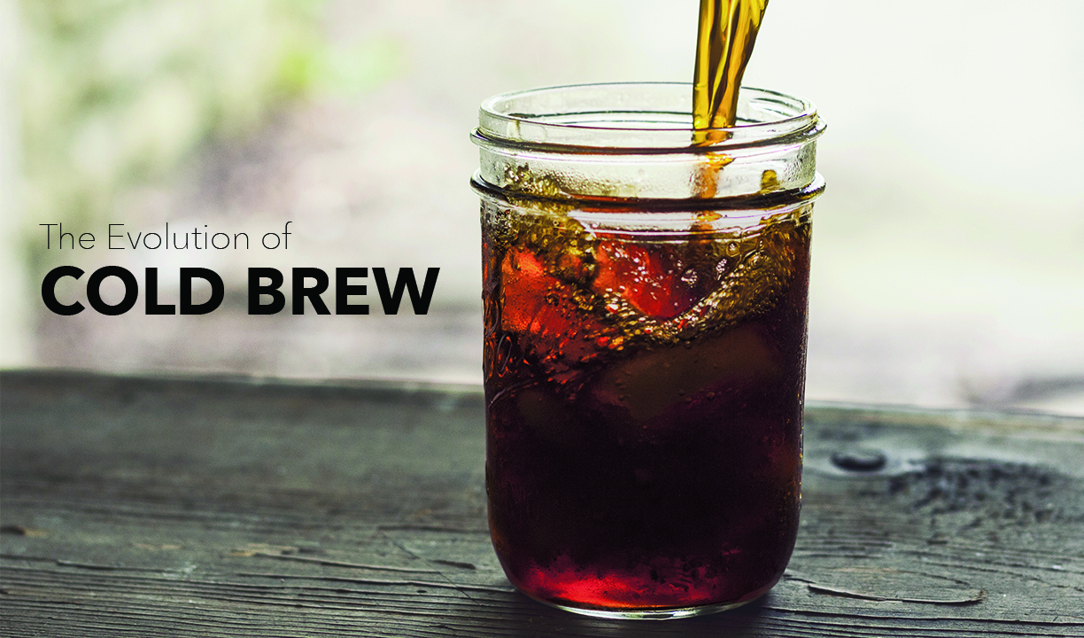 COld Brew Evolution