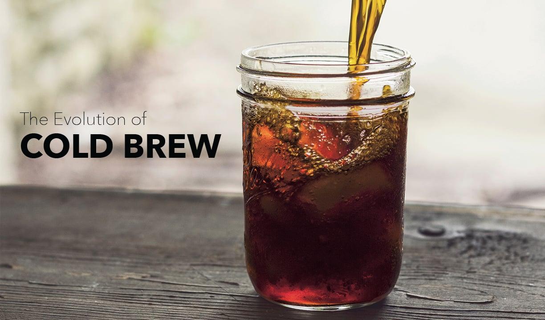 COld Brew Evolution